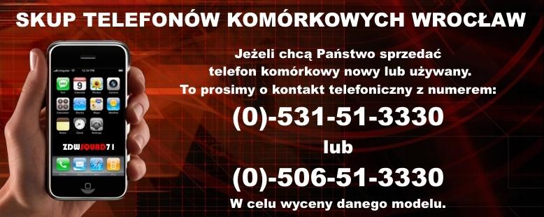 60a28216c84321 Skup Telefonów Komórkowych GSM Wrocław: Skup, Sprzedaż, Zamiana, Serwis,  Naprawa